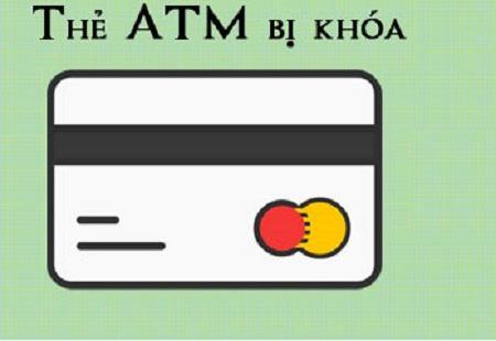 Thẻ atm bị khóa: nhận tiền, rút tiền, chuyển tiền được không?