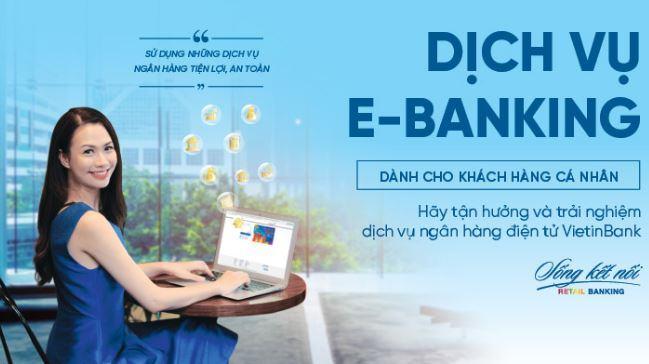 [BẠN CẦN BIẾT] Hướng dẫn cách đăng kí Internet Banking Vietinbank