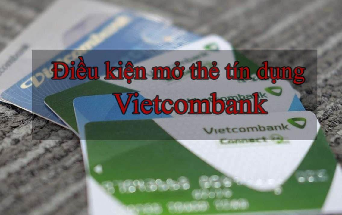 Điều kiện làm thẻ Vietcombank