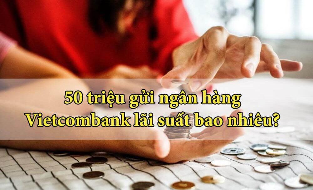 Gửi tiền tại ngân hàng Vietcombank