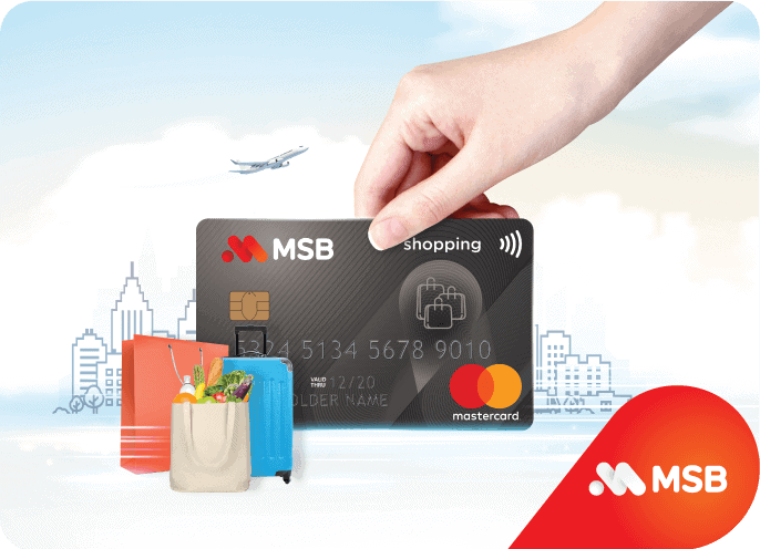 Thẻ visa MSB gồm những loại nào và tiện ích gì cho khách hàng?
