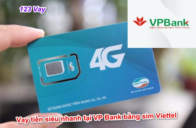 VP Bank – Vay tín chấp bằng sim Viettel