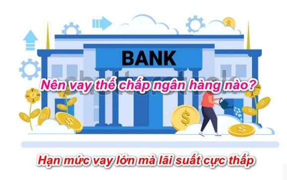 vay thế chấp ngân hàng