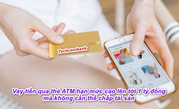 Cách vay tiền qua thẻ ATM Techcombank