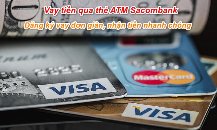 vay tiền qua thẻ ATM Sacombank