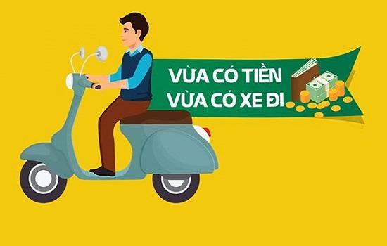 Vay tiền qua đăng ký xe mô tô, xe máy (cavet xe)
